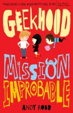 GEEKHOOD-MISSION-IMPROBABLE-cover-150x230