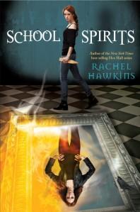 School Spirits by Rachel Hawkins