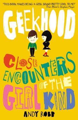 Geekhood by Andy Robb