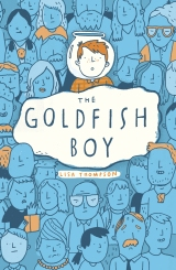The Goldfish Boy by Lisa Thompson – Read the Chapter 1 extract here!#BlogTour