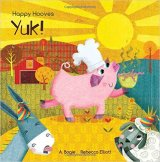 Happy Hooves, Yuk! by Anna Bogie & Rebecca Elliot