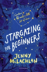 What writing STARGAZING FOR BEGINNERS taught me by Jenny McLachlan