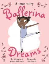 Ballerina Dreams by MichaelaDePrince