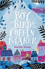 The Boy, The Bird and The Coffin Maker #BlogTour