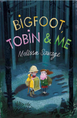 Bigfoot, Tobin and Me #BlogTour
