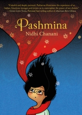 Reasons to read….  Pashmina by Nidhi Chanani