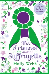 The Princess and the Suffragette #GuestPost by Holly Webb
