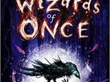 The Wizards of Once by CressidaCowell
