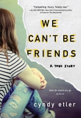 Why Do Abusive Teen Programs Still Exist? Three Solid Reasons by Cyndy Etler – We Can't Be Friends #BlogTour