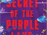 The story of 'The Secret of the Purple Lake' by YabaBadoe