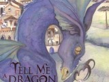 Tell Me a Dragon by JackieMorris