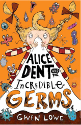 On Being a Germ Detective #Guestpost by Gwen Lowe (Alice Dent and the Incredible Germs)