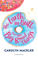 The Earth, My Butt, and Other Big, Round Things #BlogTour