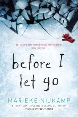 Before I Let Go by MariekeNijkamp