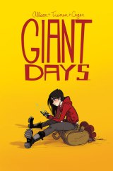 Reasons to read… Giant Days, Vol. 1 – Vol. 7 (and all the ones tocome!)