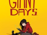 Reasons to read… Giant Days, Vol. 1 – Vol. 7 (and all the ones to come!)