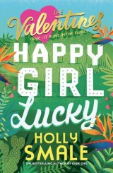 Happy Girl Lucky – Q&A with Holly Smale #TheValentines