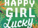 Happy Girl Lucky – Q&A with Holly Smale#TheValentines