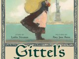 Gittel's Journey: An Ellis Island Story by Lesléa Newman & Amy June Bates (Illustrator)