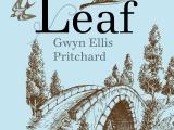 The Last Leaf Blog Tour – Ten things to do when writing a book by Gwyn EllisPritchard
