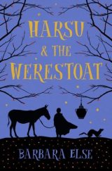 Harsu and the Werestoat by Barbara Else – Chapter1