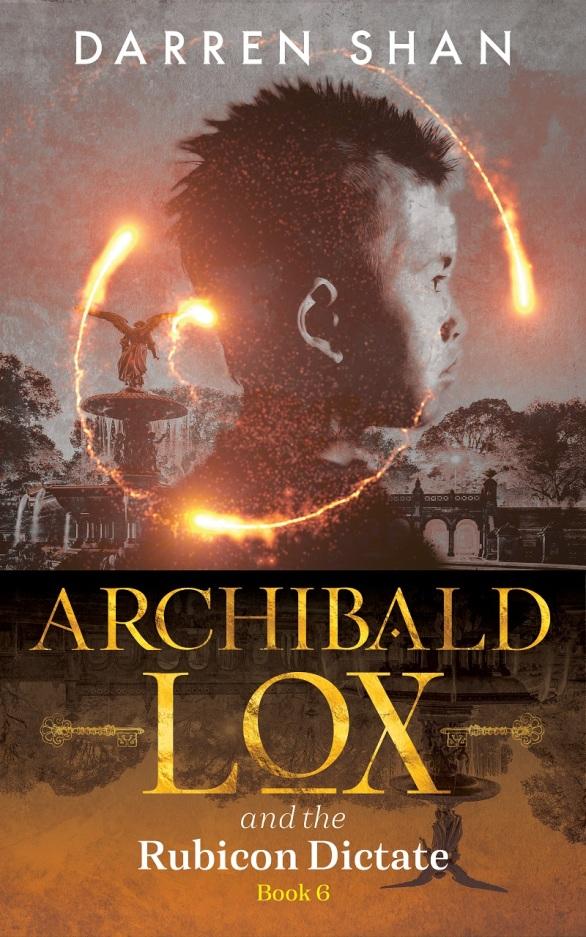 Archibald Lox Book 06 - The Rubicon Dictate - COVER_smaller
